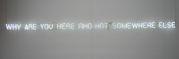 """Why are you here and not somewhere else"" by Jeppe Hein"